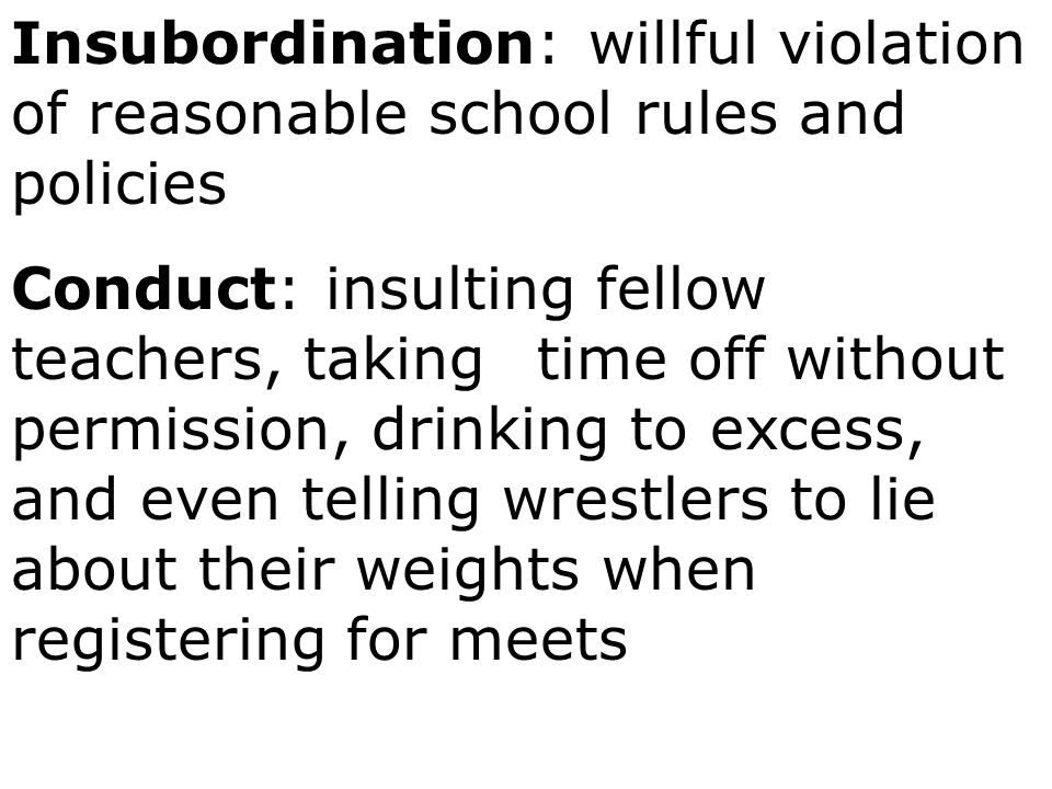 Insubordination: willful violation of reasonable school rules and policies