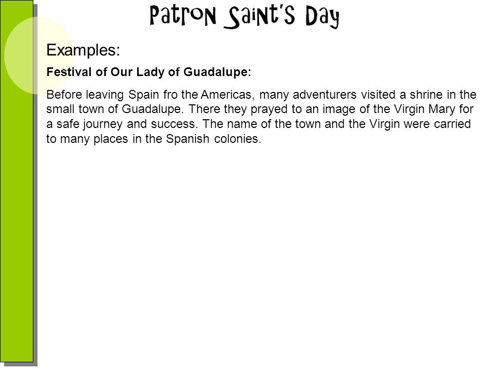 Examples: Festival of Our Lady of Guadalupe: