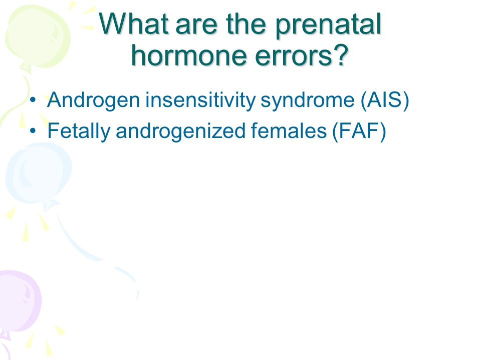 What are the prenatal hormone errors