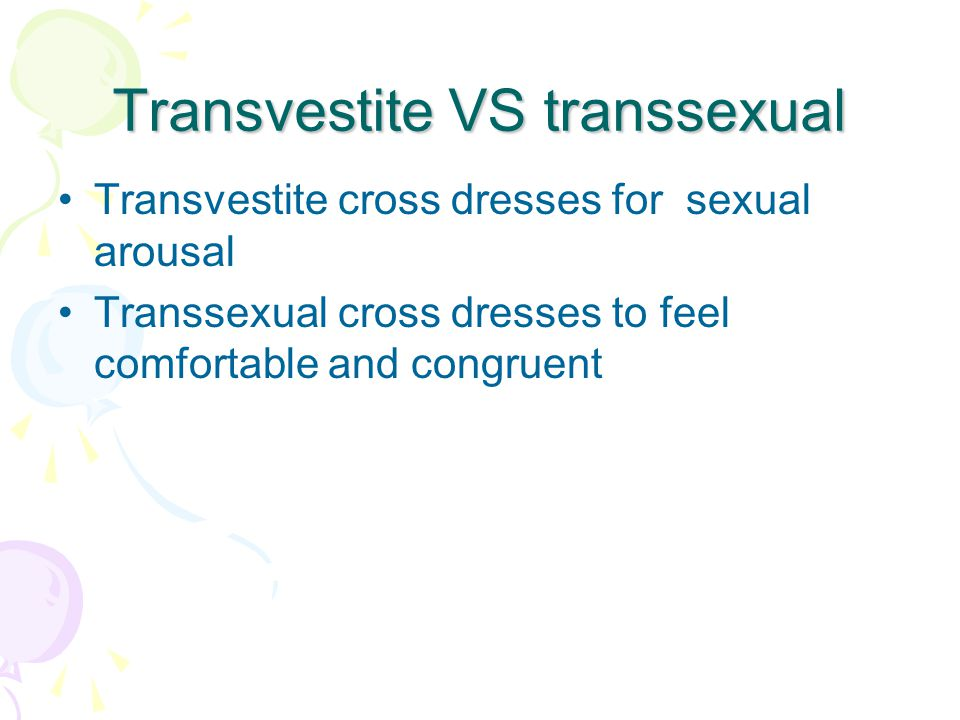 Transvestite VS transsexual
