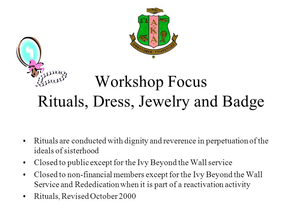 Workshop Focus Rituals, Dress, Jewelry and Badge
