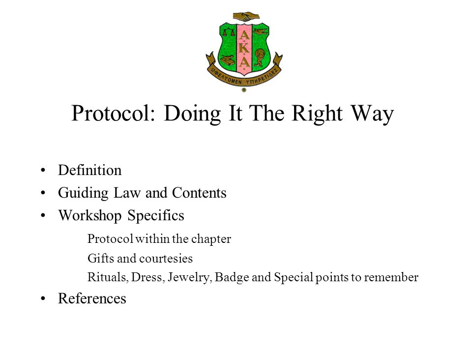 Protocol: Doing It The Right Way