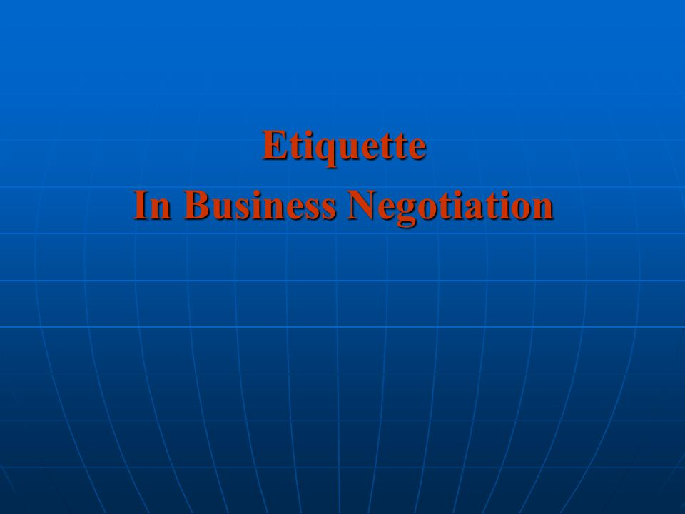 In Business Negotiation