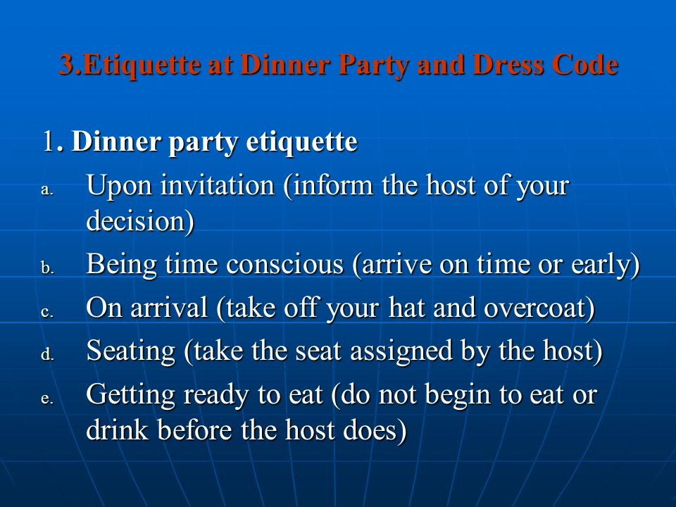 3.Etiquette at Dinner Party and Dress Code
