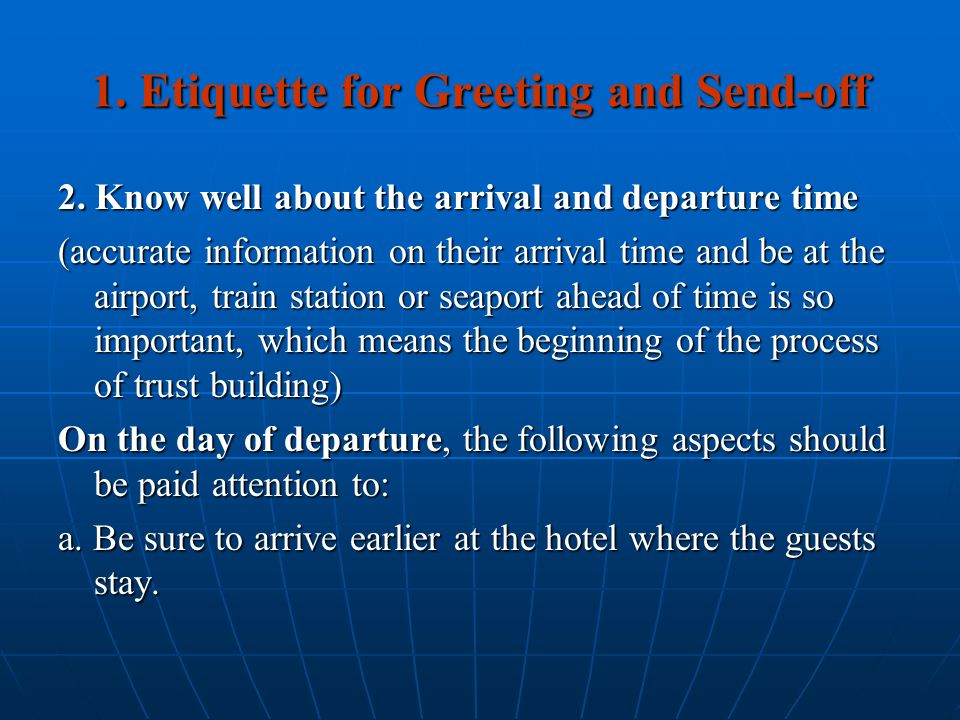 1. Etiquette for Greeting and Send-off