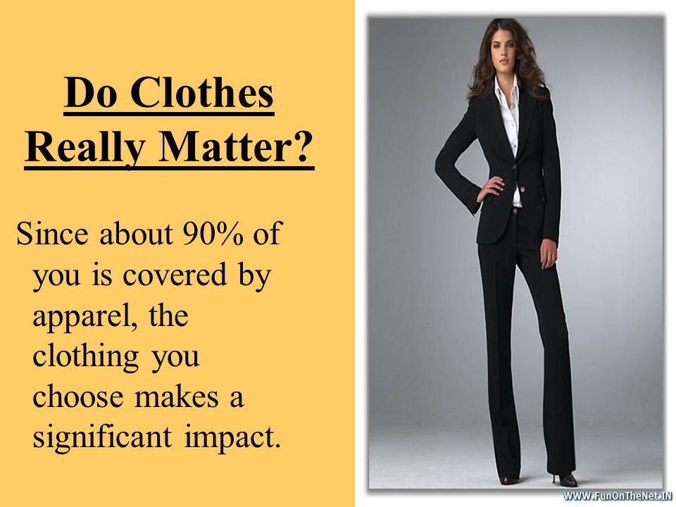 Do Clothes Really Matter