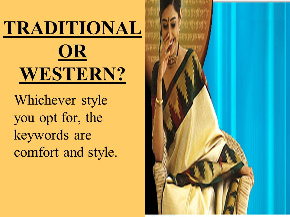 TRADITIONAL OR WESTERN