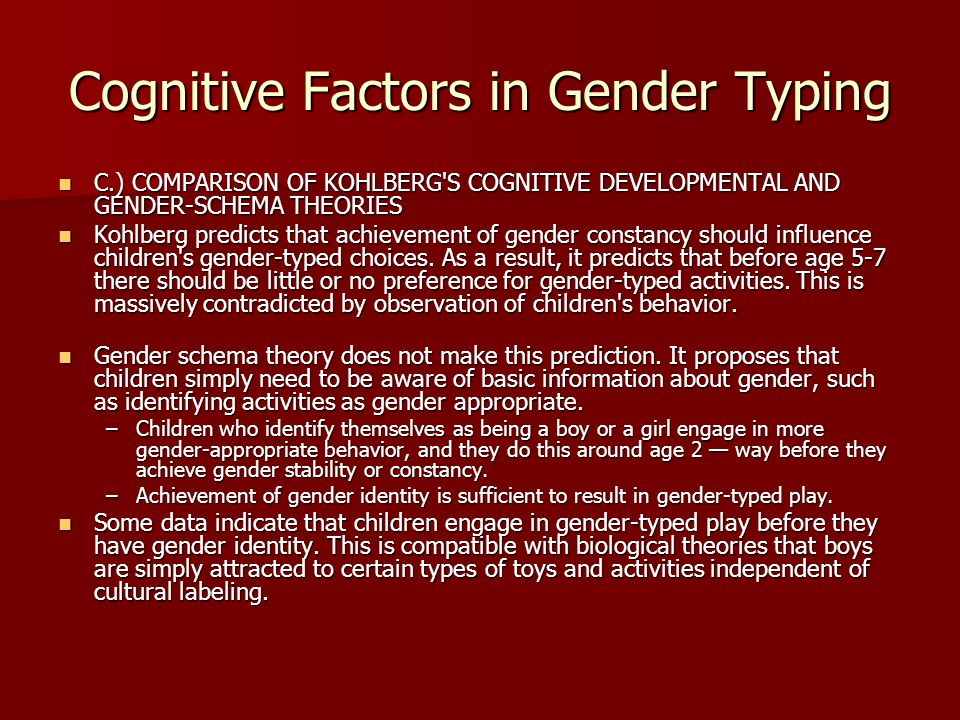 Cognitive Factors in Gender Typing