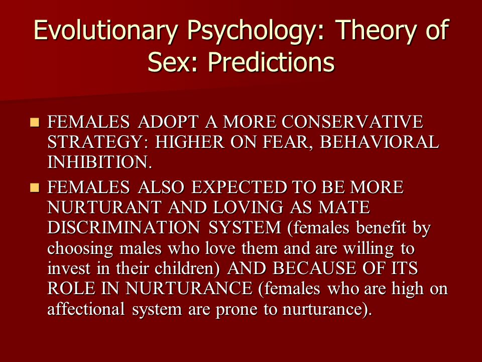 Evolutionary Psychology: Theory of Sex: Predictions