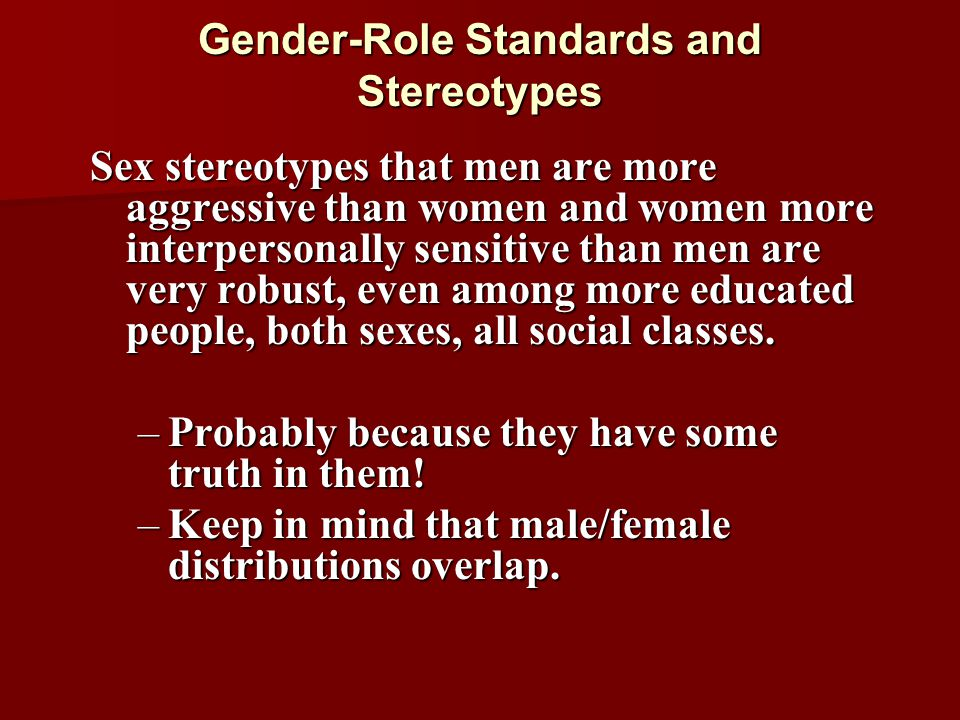 Gender-Role Standards and Stereotypes