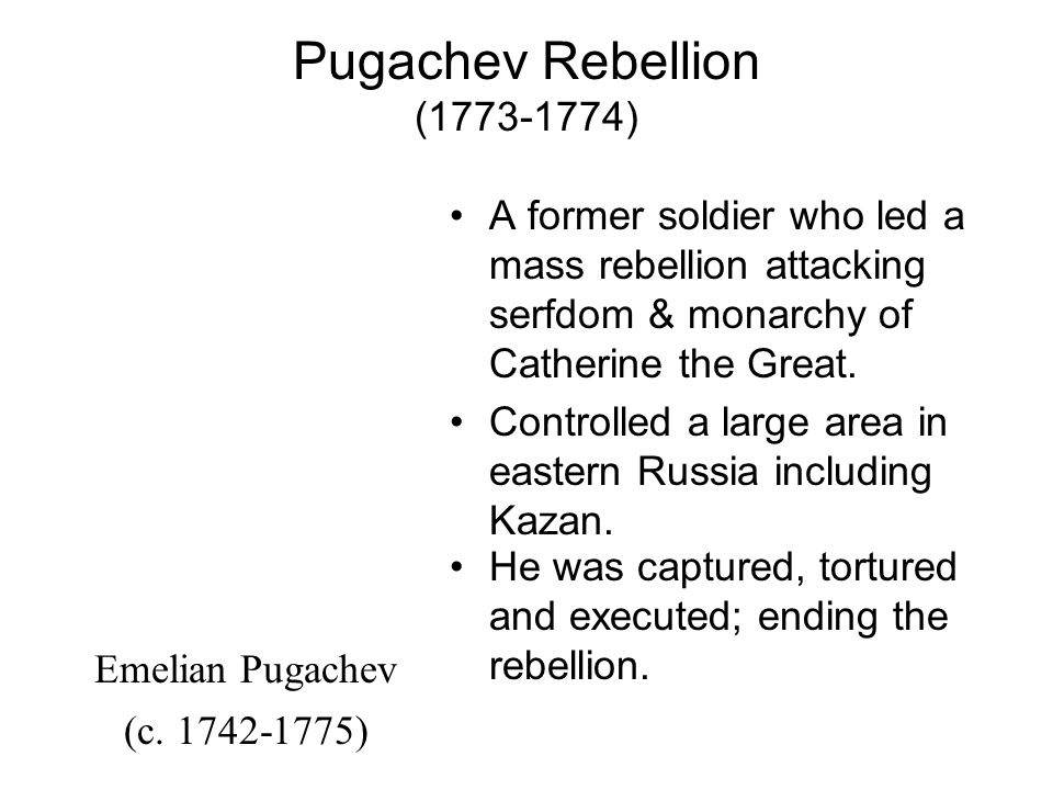 Pugachev Rebellion (1773-1774)
