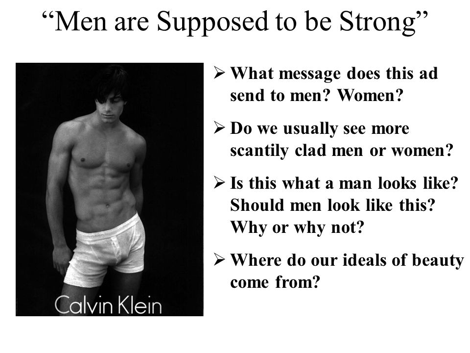 Men are Supposed to be Strong