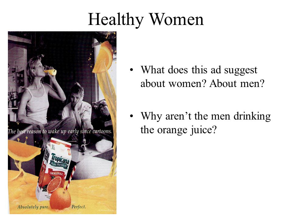 Healthy Women What does this ad suggest about women About men