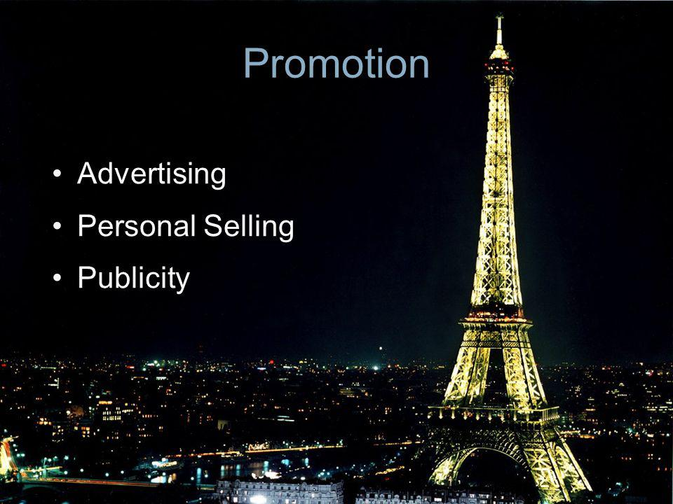 Promotion Advertising Personal Selling Publicity