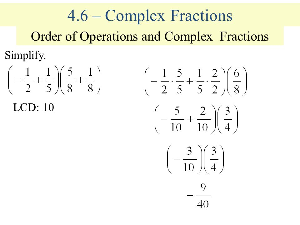 Order of Operations and Complex Fractions