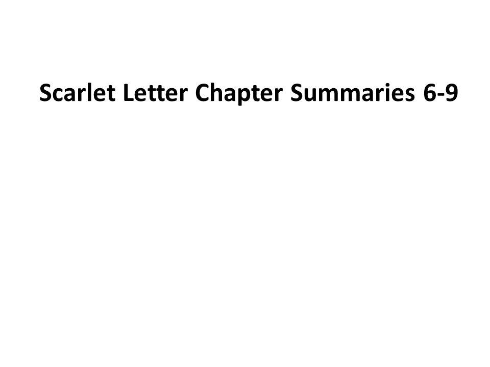 scarlet letter chapter 9 summary scarlet letter chapter summaries ppt 12060