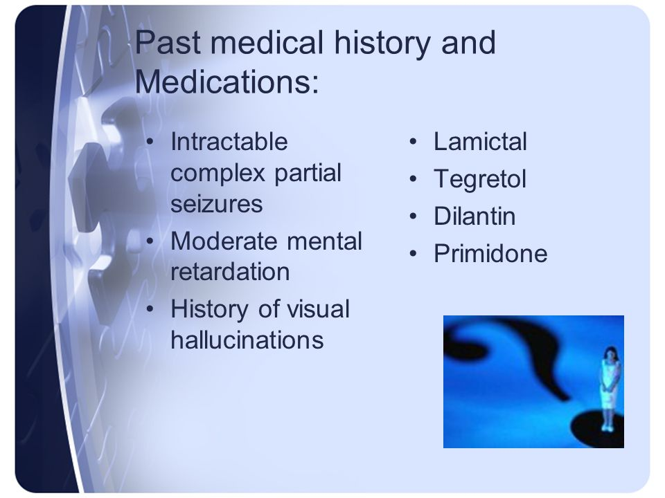 Past medical history and Medications:
