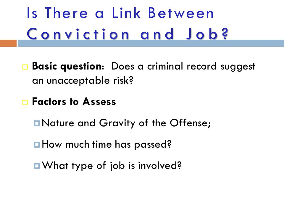 Is There a Link Between Conviction and Job
