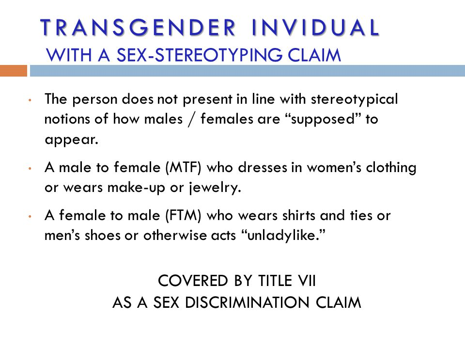 Transgender INVIDUAL WITH A SEX-STEREOTYPING CLAIM