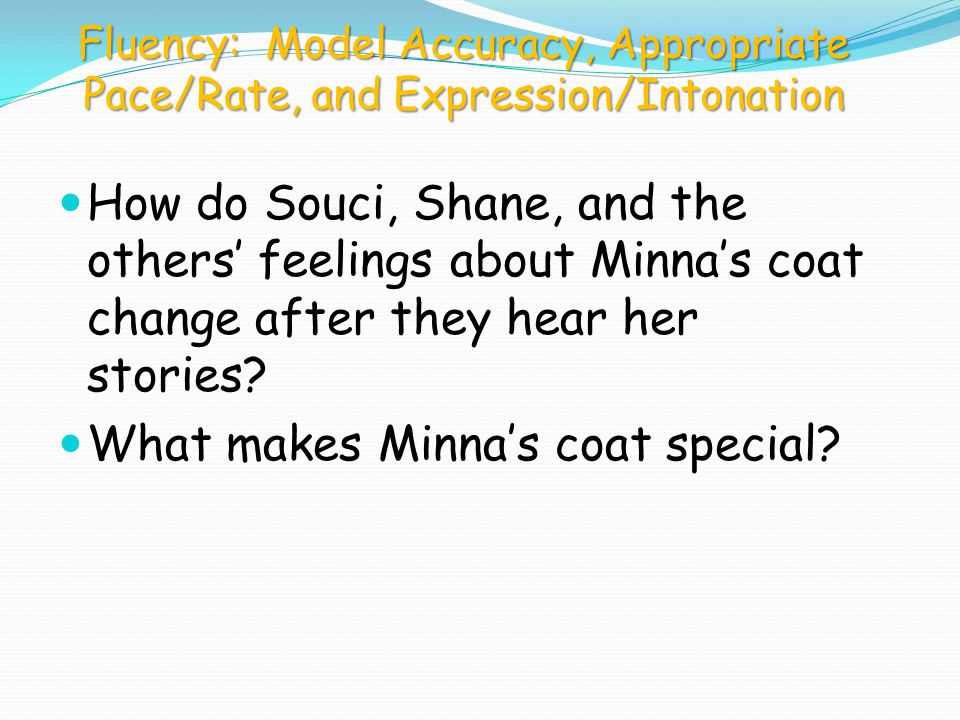 What makes Minna's coat special