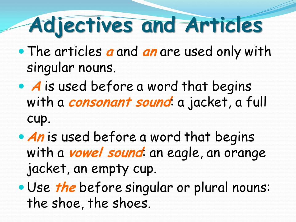 Adjectives and Articles