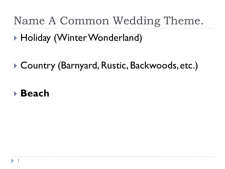 Name A Common Wedding Theme Ppt Video Online Download