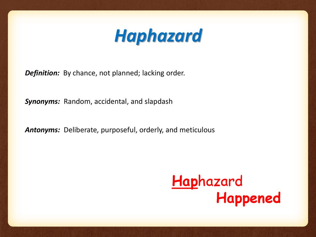 Fastest How To Pronounce Haphazardly
