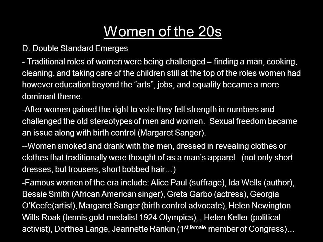 Women of the 20s D. Double Standard Emerges