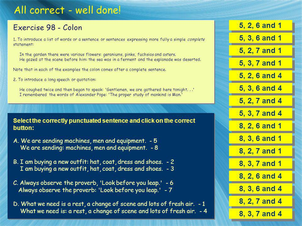 All correct - well done! 5, 2, 6 and 1 Exercise 98 - Colon
