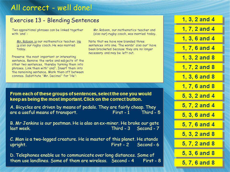 All correct - well done! 1, 3, 2 and 4