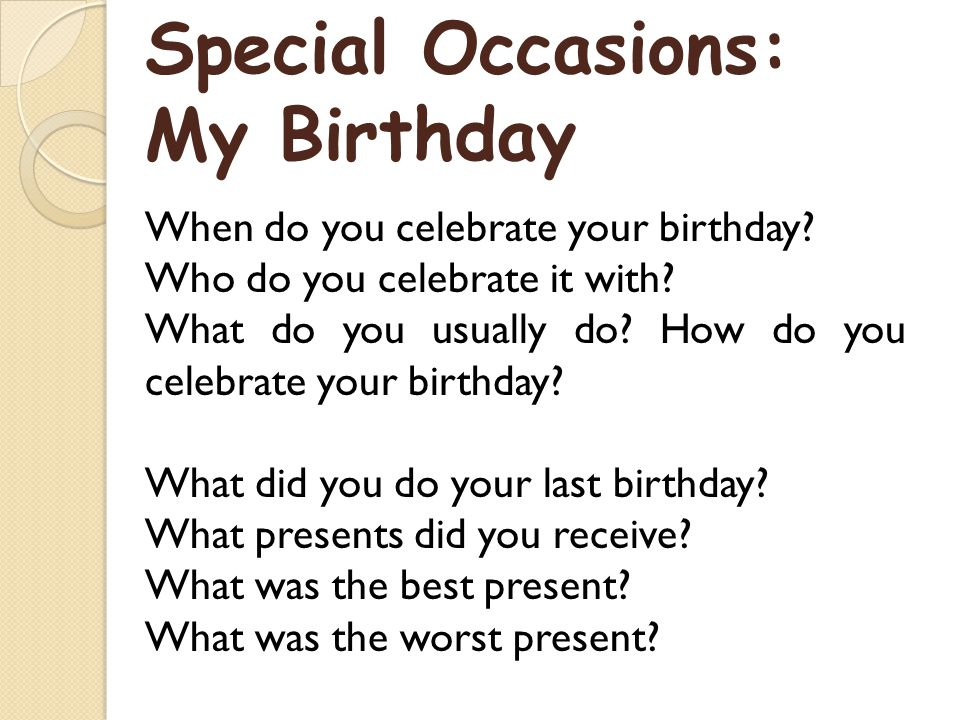 Special Occasions: My Birthday