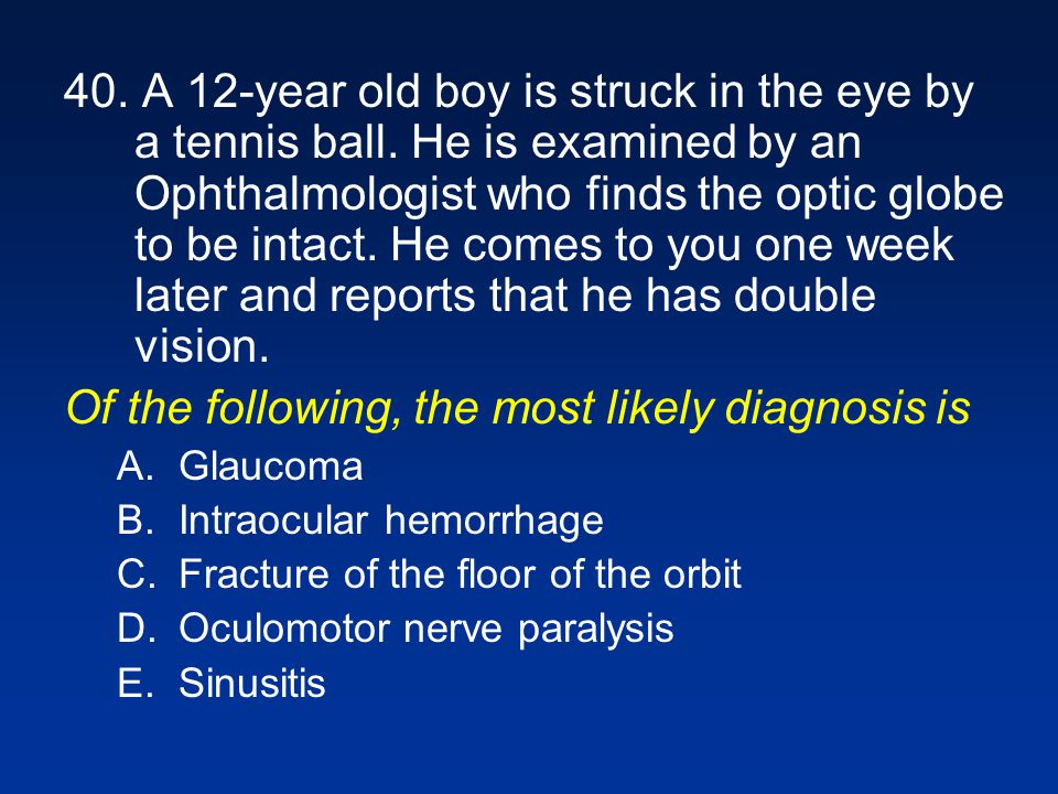 Of the following, the most likely diagnosis is