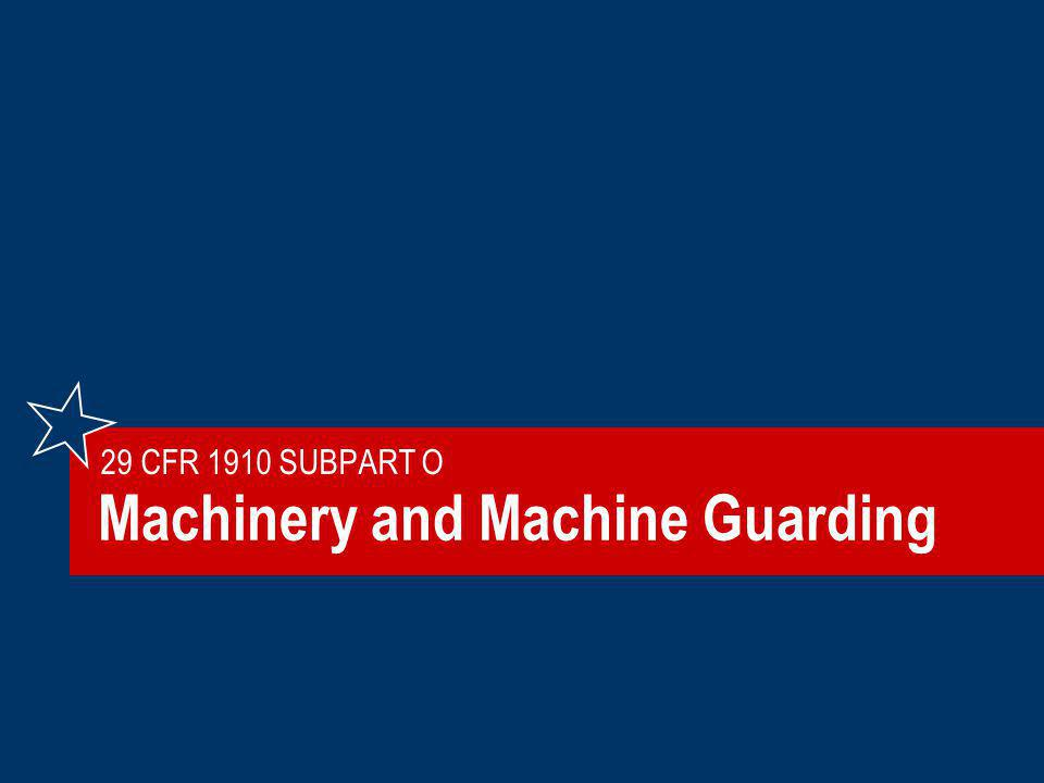 Machinery and Machine Guarding
