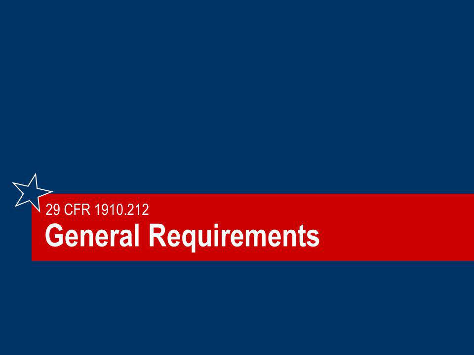 General Requirements 29 CFR 1910.212