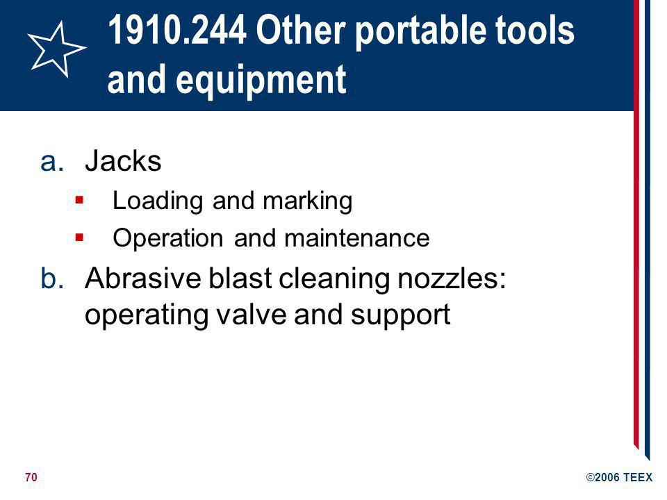 1910.244 Other portable tools and equipment