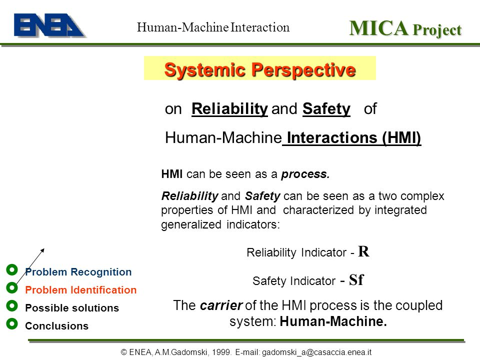 MICA Project Systemic Perspective on Reliability and Safety of
