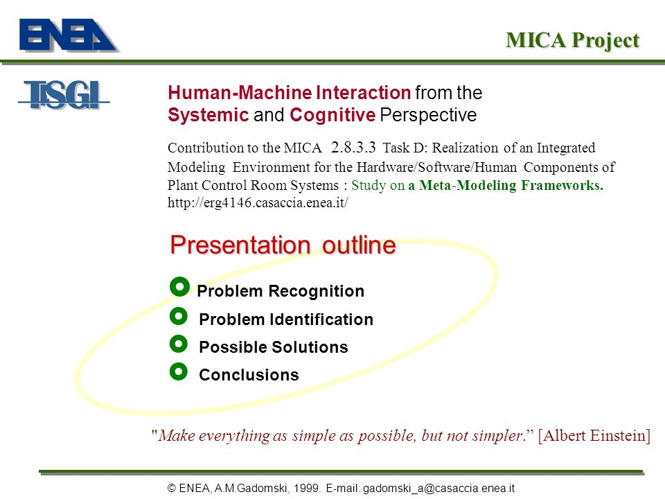 Presentation outline MICA Project