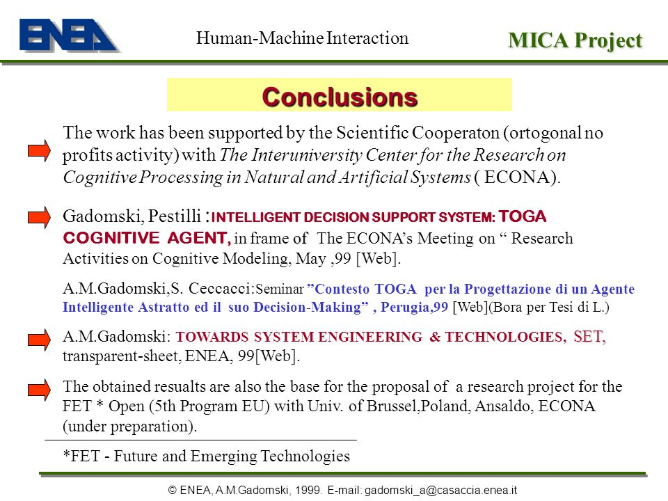 Conclusions MICA Project Human-Machine Interaction