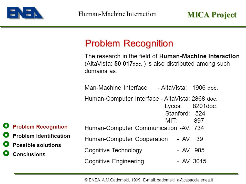 Problem Recognition MICA Project Human-Machine Interaction