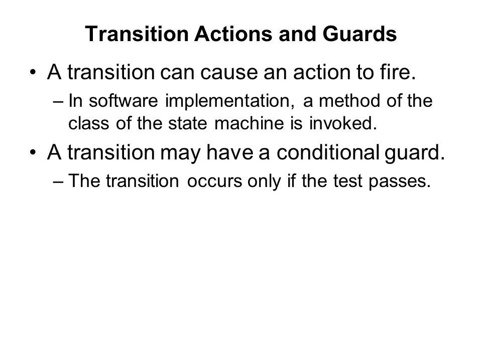 Transition Actions and Guards