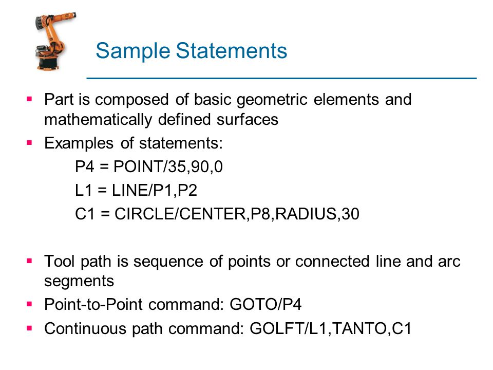 Sample Statements Part is composed of basic geometric elements and mathematically defined surfaces.