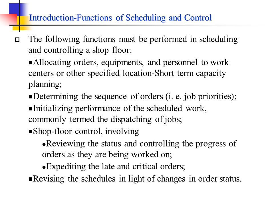 Introduction-Functions of Scheduling and Control