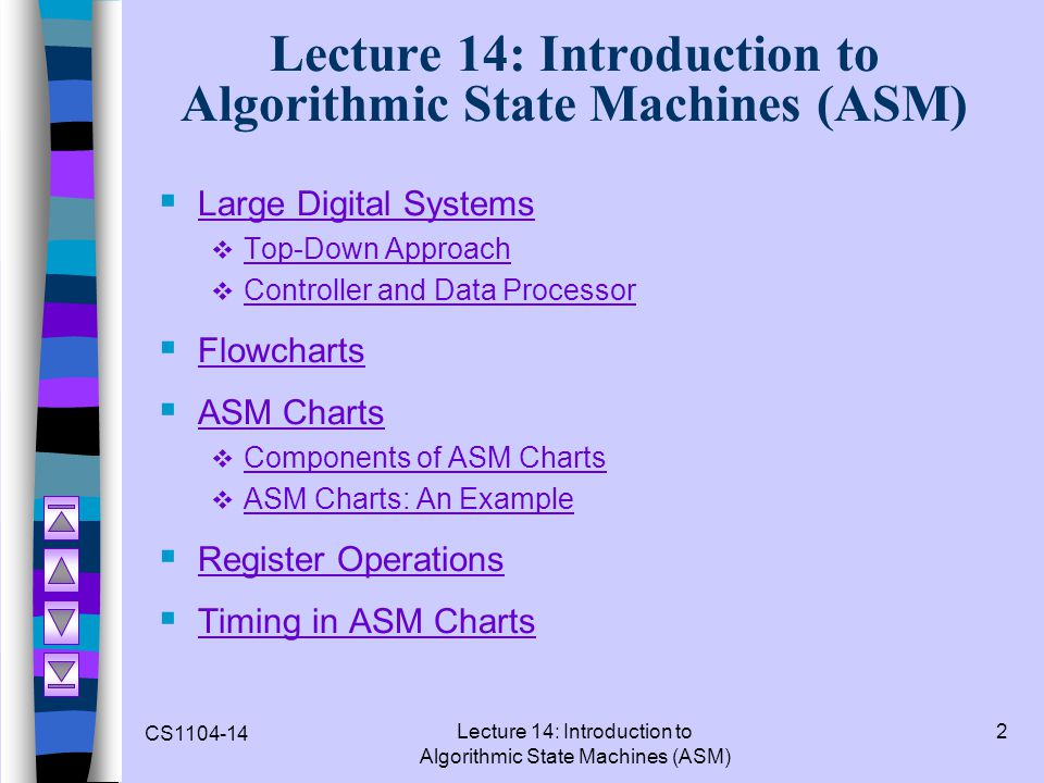 Lecture 14: Introduction to Algorithmic State Machines (ASM)