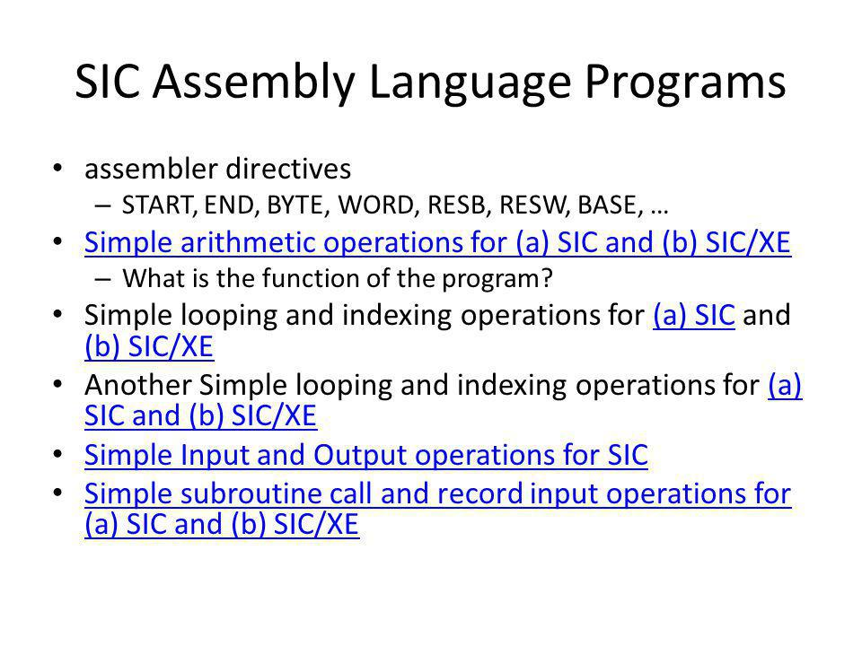 SIC Assembly Language Programs