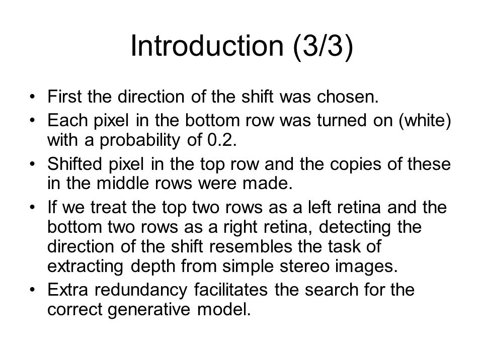 Introduction (3/3) First the direction of the shift was chosen.