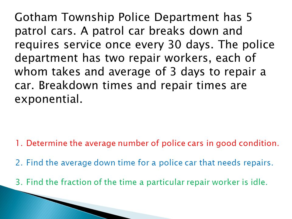 Gotham Township Police Department has 5 patrol cars