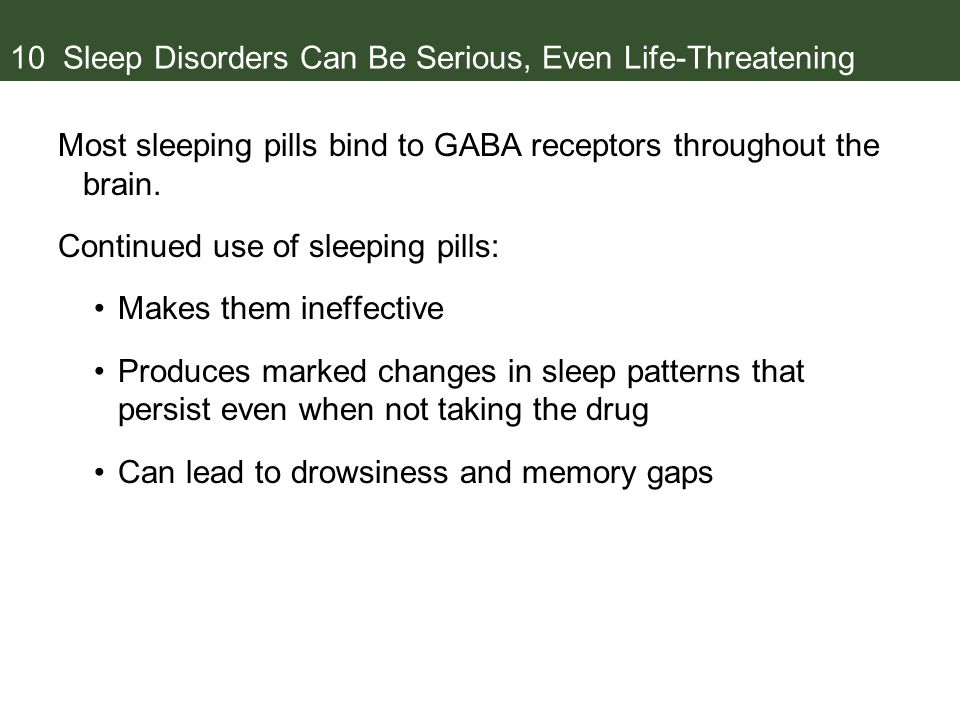 10 Sleep Disorders Can Be Serious, Even Life-Threatening