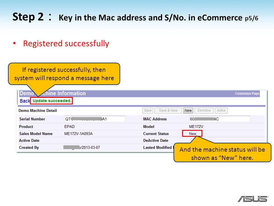 Step 2: Key in the Mac address and S/No. in eCommerce p5/6