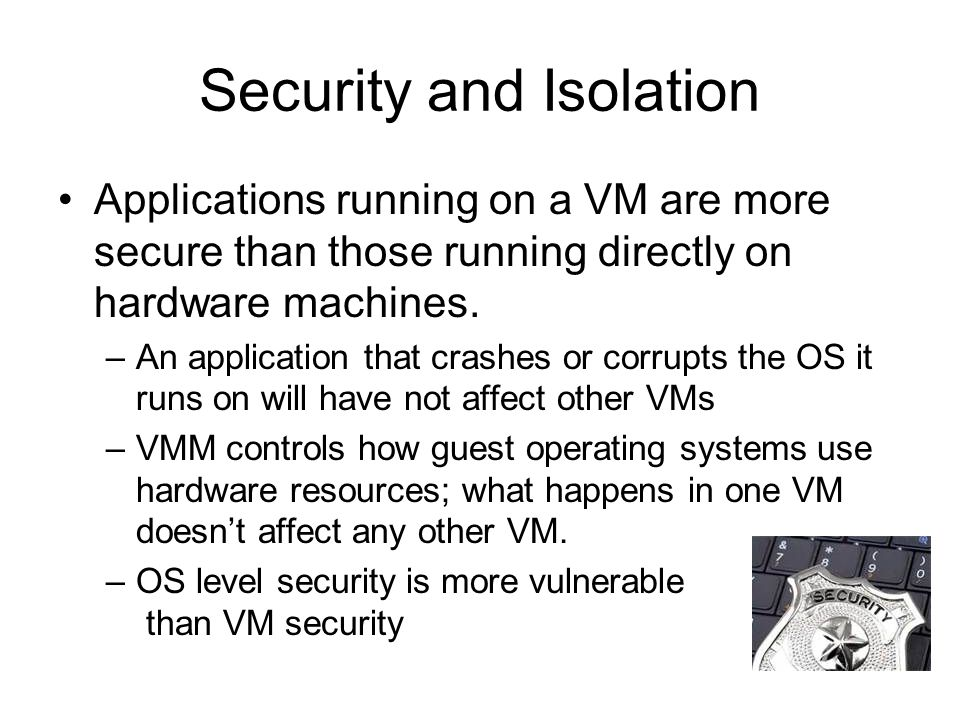 Security and Isolation