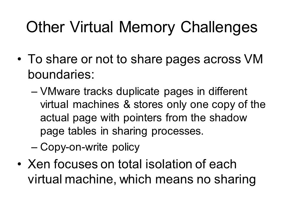 Other Virtual Memory Challenges